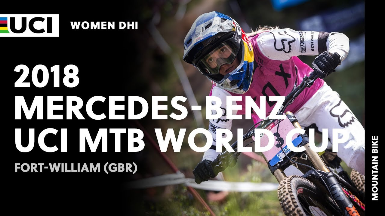 2018 Mercedes-Benz UCI Mountain Bike World Cup - Fort William (GBR) / Women DHI