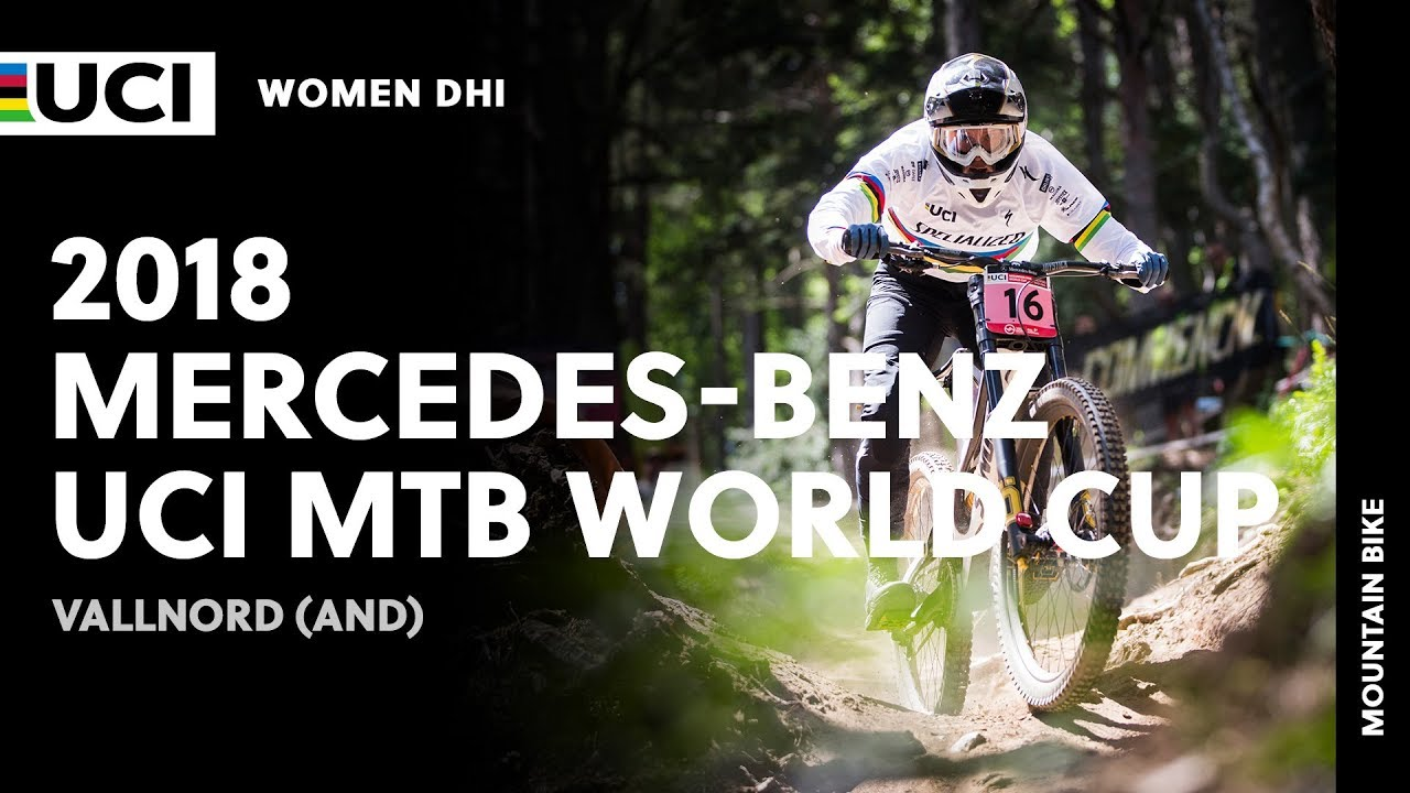 2018 Mercedes-Benz UCI Mountain Bike World Cup - Vallnord (AND) / Women DHI