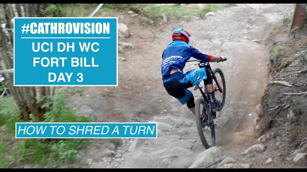 #CATHROVISION // 2018 Fort William World Cup Day 3 - How To Rail Turn