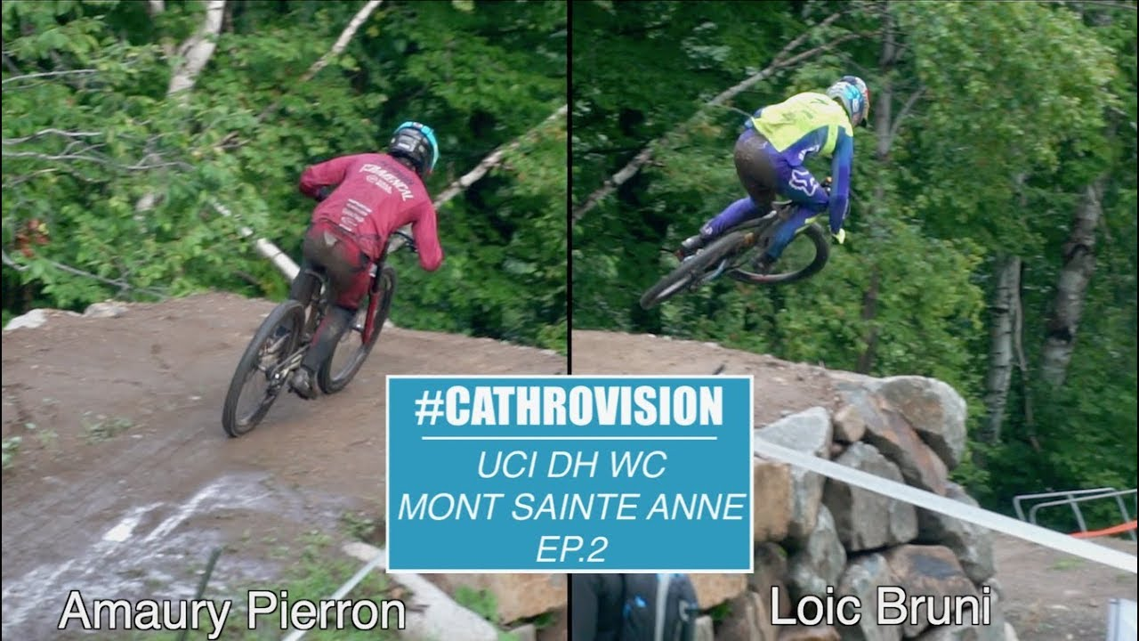 #CATHROVISION // 2018 Mont Sainte Anne World Cup Ep. 2 - THUNDERSTORMS!