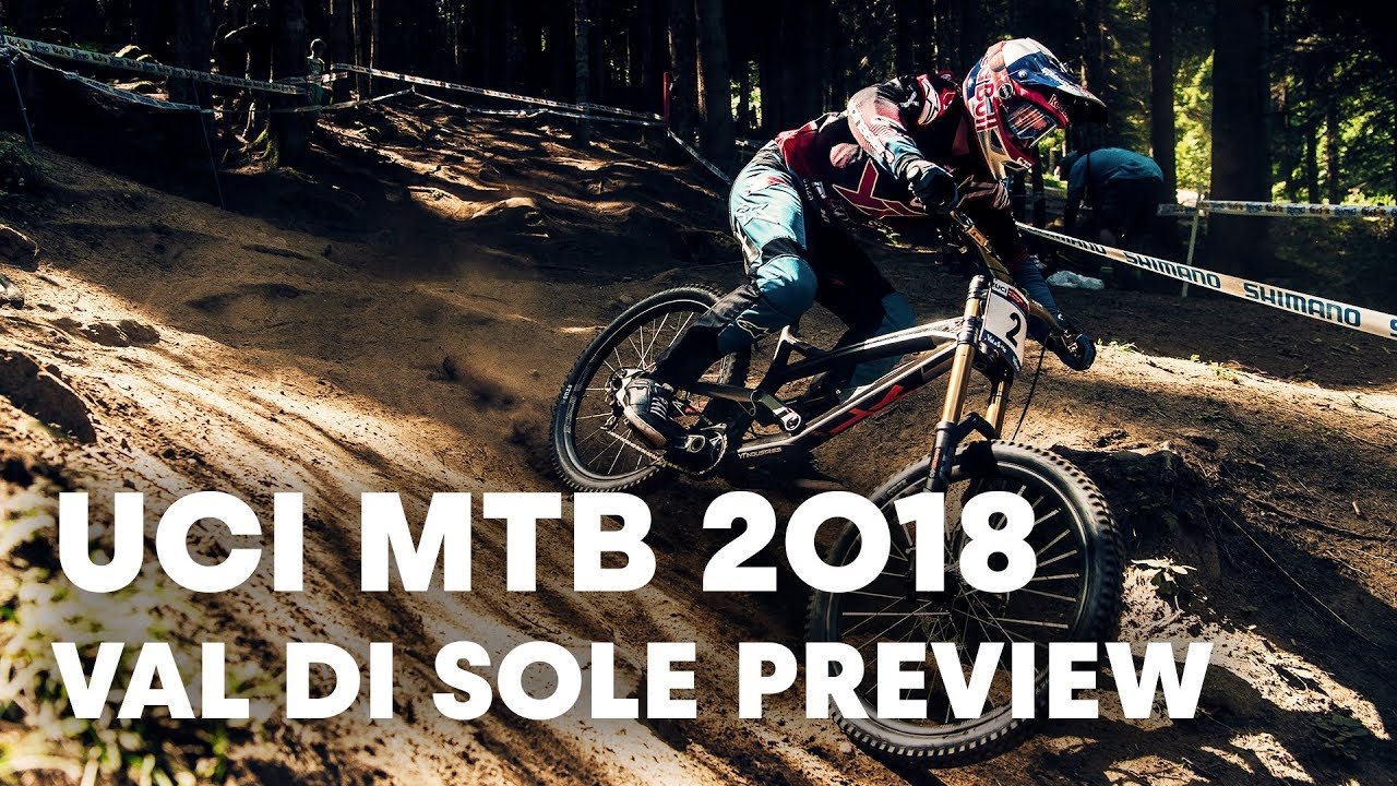What to expect from the Val di Sole Downhill race. | UCI MTB 2018 | Preview