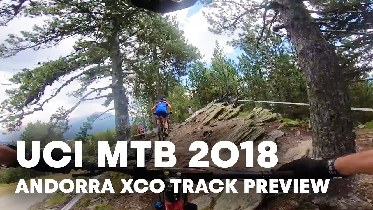 Ric McLaughlin previews the XCO track in Vallnord. | UCI MTB 2018
