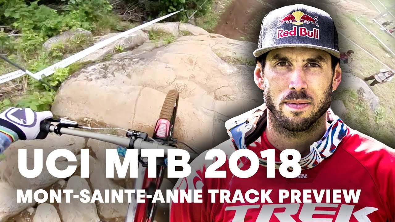 Gee Atherton Takes You Down The MTB Downhill Track At Mont-Sainte-Anne. | UCI MTB 2018