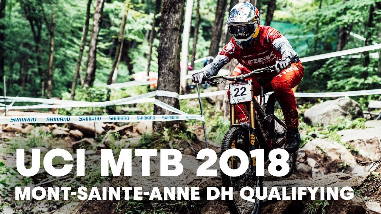 All DHI Qualifying Highlights from Mont-Sainte-Anne in Canada. | UCI MTB 2018