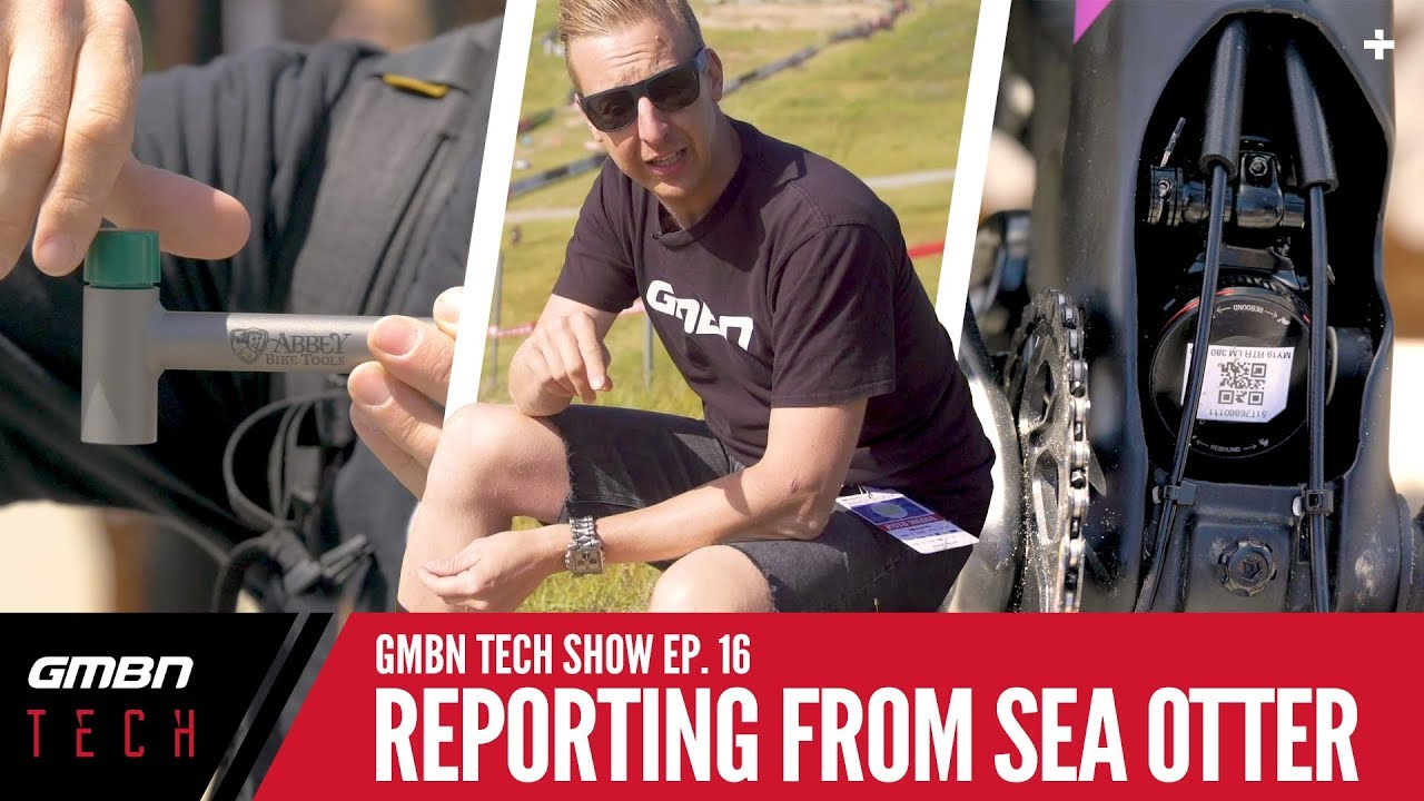 Reporting From The Sea Otter Classic   GMBN Tech Show Ep. 16