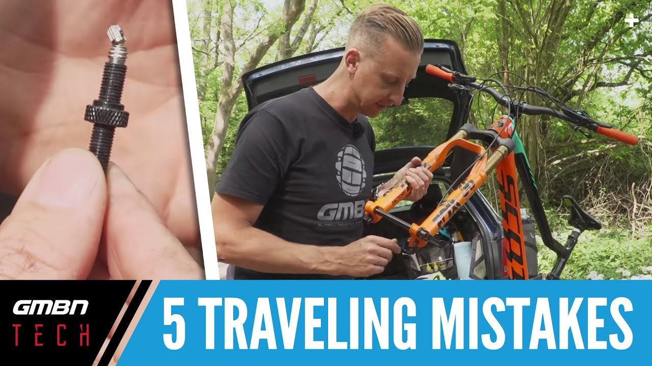 5 Mistakes To Avoid When Traveling With Your Mountain Bike