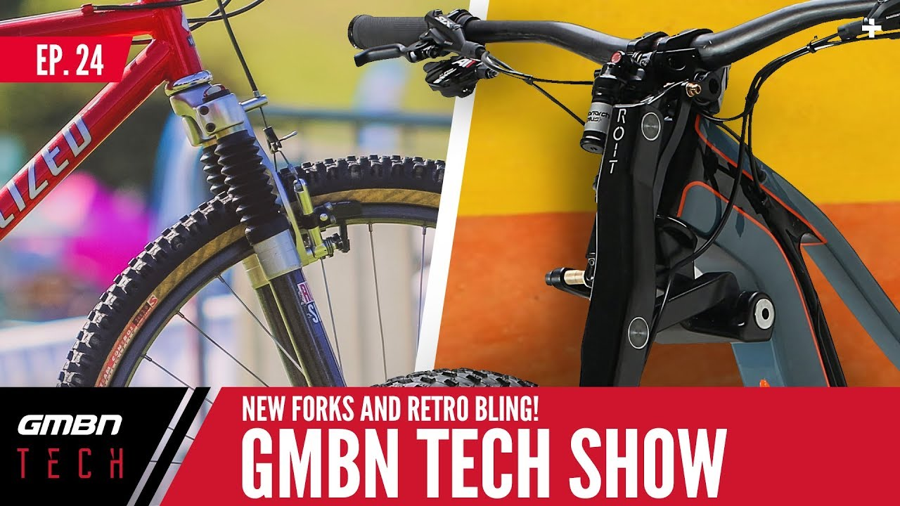 Revolutionary New Forks and Retro Bling   GMBN Tech Show Ep.24
