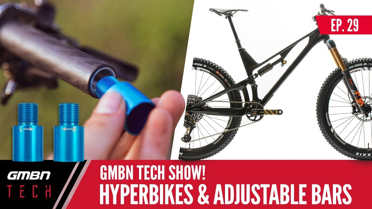 Hyper Bikes, Prototype Gearboxes And Adjustable Bars   GMBN Tech Show Ep.29